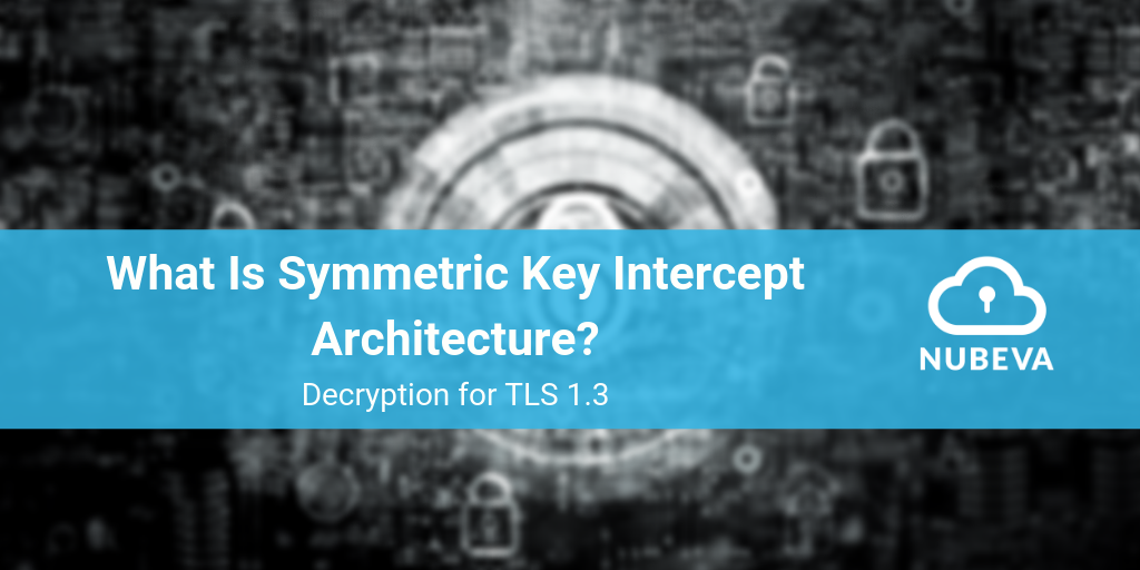 Symmetric Key Intercept (1)